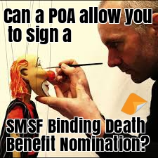 POA to update Death Benefit Binding Nomination
