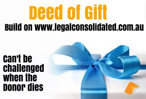 Deed of gift father gift to wife to children abosolute gift to friend can't be challened in a Will