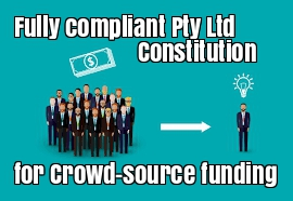 crowd source funding Pty Ltd compliant company constitution