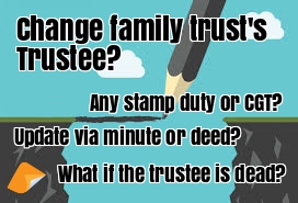 change family trust Trustee update trustee of family trust update family trust trustee