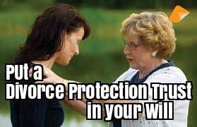 divorce protection trust in your will